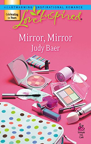Mirror, Mirror (Fairy-Tale Series #1) (Love Inspired #399) (9780373874354) by Judy Baer
