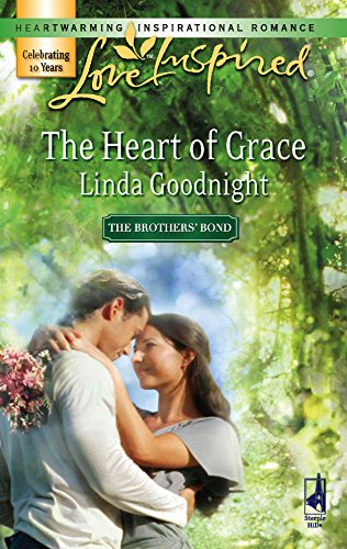The Heart of Grace (The Brothers' Bond, Book 3) (Love Inspired #401) (9780373874378) by Linda Goodnight