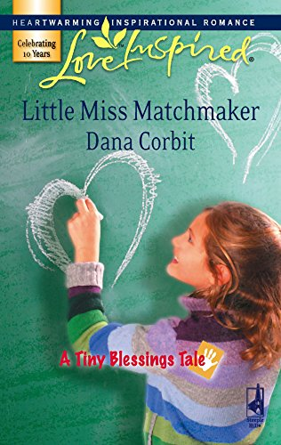 9780373874521: Little Miss Matchmaker (A Tiny Blessings Tale #4) (Love Inspired #416)