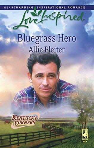 9780373874941: Bluegrass Hero (Kentucky Corners Series, Book 1) (Love Inspired #458)