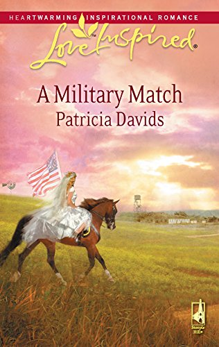 9780373875061: A Military Match (Mounted Color Guard Series #3) (Love Inspired #470)
