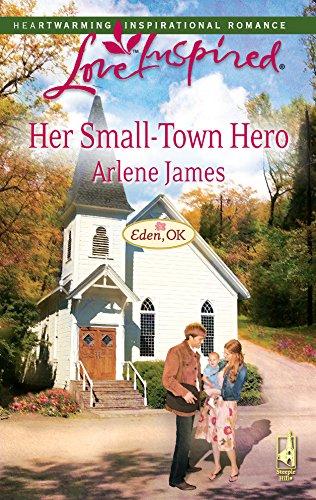 9780373875078: Her Small-Town Hero (Eden, OK Series #2) (Love Inspired #471)