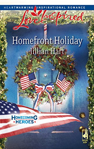 9780373875085: Homefront Holiday (Homecoming Heroes, Book 6) (Love Inspired #472)