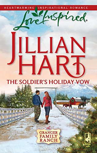 9780373875658: The Soldier's Holiday Vow (Granger Family Ranch Series #1) (Love Inspired #529)