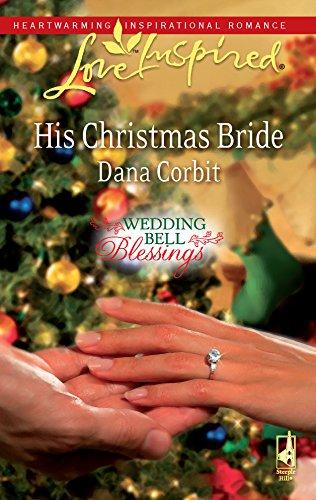 9780373875689: His Christmas Bride