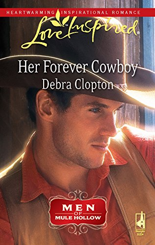 9780373875733: Her Forever Cowboy: Men of Mule Hollow (Love Inspired)