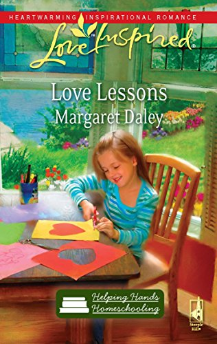 9780373875900: Love Lessons (Helping Hands Homeschooling Series #1) (Love Inspired #554)