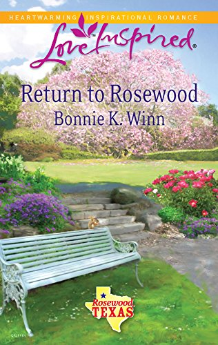 9780373876020: Return to Rosewood (Love Inspired)