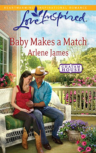 9780373876198: Baby Makes a Match (Love Inspired : Chatam House)