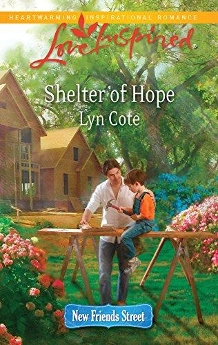 9780373876211: Shelter of Hope (Love Inspired : New Friends Street)