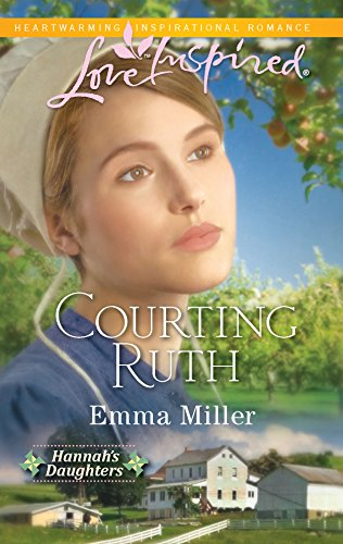 9780373876242: Courting Ruth (Hannah's Daughters)