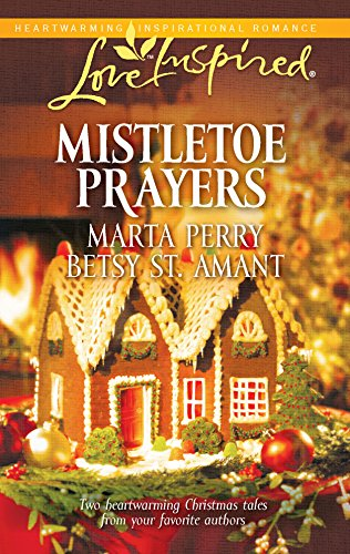 Mistletoe Prayers: The Bodine Family Christmas\The Gingerbread: Perry, Marta, St.