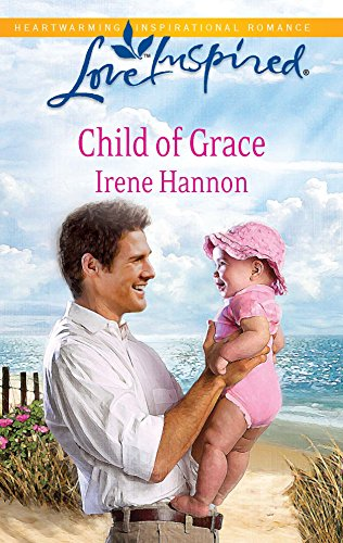 9780373876495: Child of Grace (Steeple Hill Love Inspired)