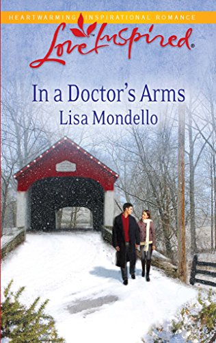 9780373876594: In a Doctor's Arms (Steeple Hill Love Inspired)