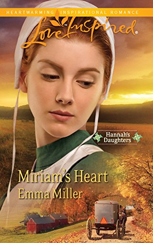9780373876686: Miriam's Heart (Love Inspired: Hannah's Daughters)
