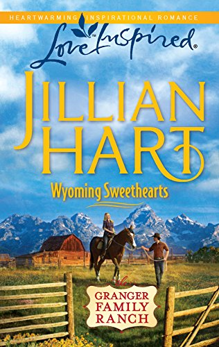 9780373876853: Wyoming Sweethearts (The Granger Family Ranch)