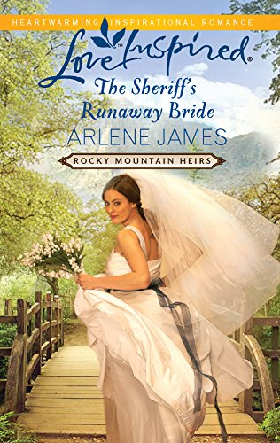 9780373876860: The Sheriff's Runaway Bride (Rocky Mountain Heirs)