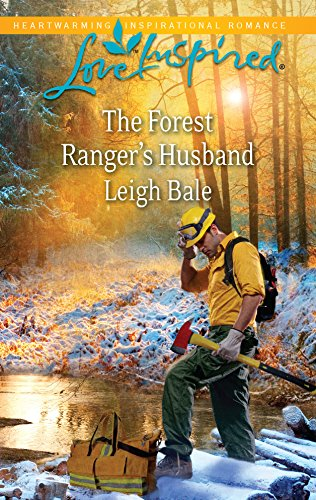 9780373877065: The Forest Ranger's Husband (Love Inspired)