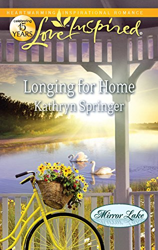 9780373877164: Longing for Home (Love Inspired: Mirror Lake)