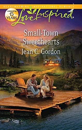 Small-Town Sweethearts (Love Inspired): Gordon, Jean C.