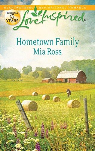 Hometown Family (Love Inspired): Mia Ross