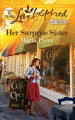 Her Surprise Sister (Love Inspired, Texas Twins): Perry, Marta
