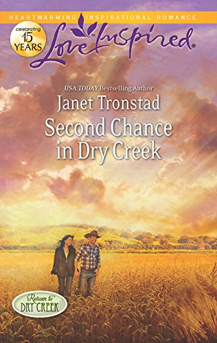 9780373877690: Second Chance in Dry Creek (Love Inspired)