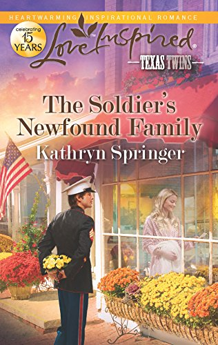 9780373877768: The Soldier's Newfound Family (Love Inspired, Texas Twins)