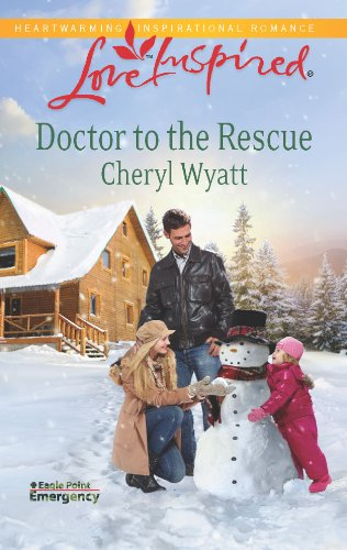 Doctor to the Rescue (Love Inspired)