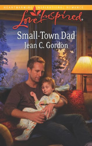 Small-Town Dad (Love Inspired): Gordon, Jean C.