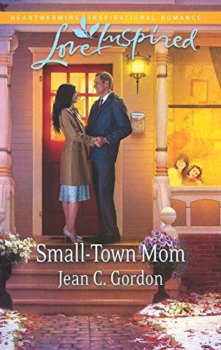 Small-Town Mom (Love Inspired): Gordon, Jean C.