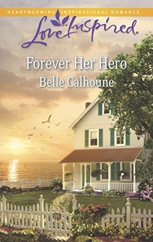 9780373878888: Forever Her Hero (Love Inspired)