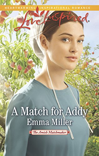 9780373879373: A Match for Addy (The Amish Matchmaker)