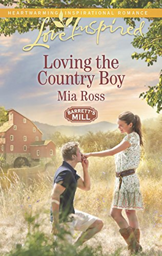 9780373879762: Loving the Country Boy (Barrett's Mill)