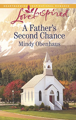 9780373879786: A Father's Second Chance (Love Inspired)