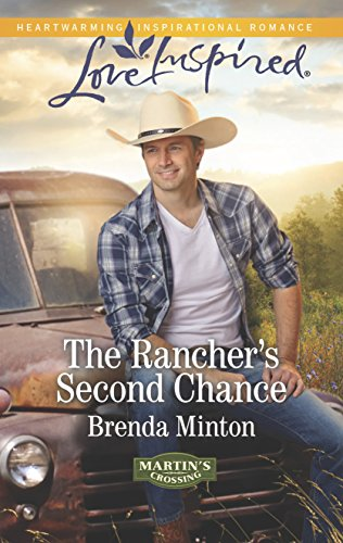 9780373879793: The Rancher's Second Chance (Martin's Crossing)