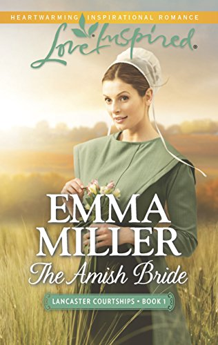 9780373879809: The Amish Bride (Lancaster Courtships)