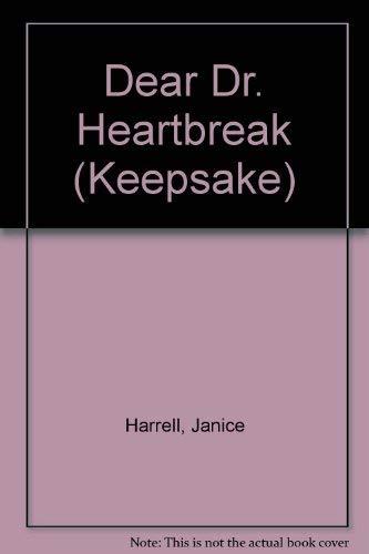 9780373880348: Dear Dr Heartbreak (Keepsake)