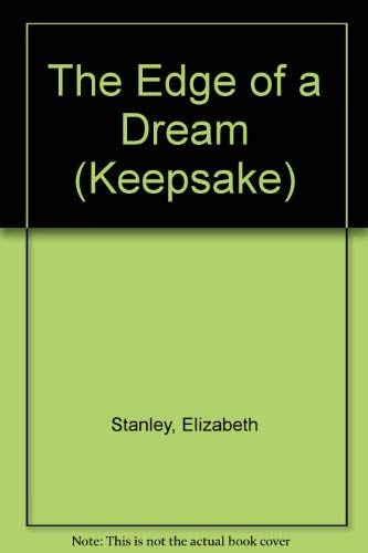 9780373880416: Edge Of Dream (Keepsake)