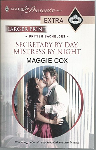 9780373881581: Secretary by Day, Mistress by Night: Harlequin Presents Extra - British Bachelors (Larger Print)