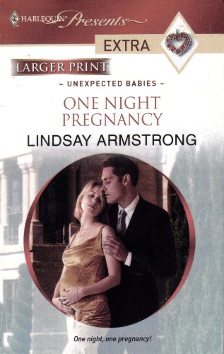 9780373881598: One Night Pregancy: Harlequin Presents Extra - Unexpected Babies - (Larger Print)
