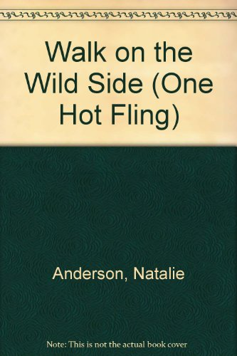 9780373881765: Walk on the Wild Side (One Hot Fling)