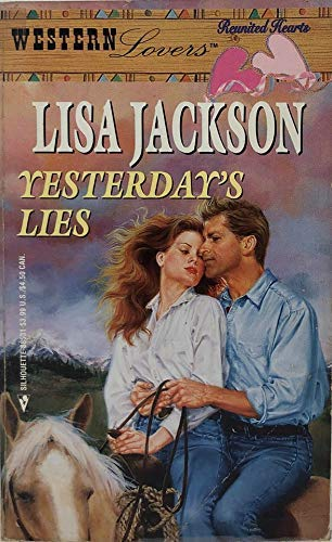 9780373885312: Yesterday's Lies (Western Lovers: Reunited Hearts #31)