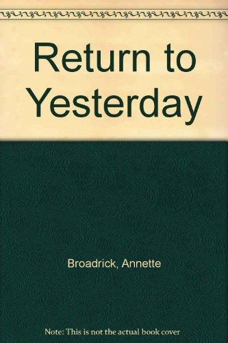 9780373885367: Return to Yesterday (Western Lovers: Reunited Hearts #36)