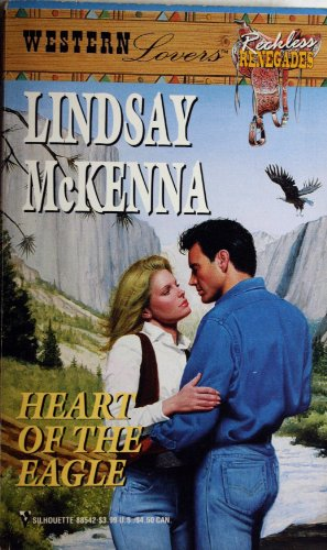 9780373885428: Heart of the Eagle (Western Lovers: Reckless Renegades #42)