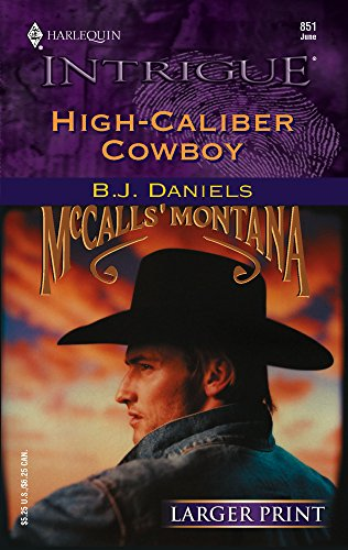 9780373886258: High-Caliber Cowboy (McCalls' Montana)