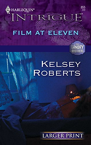 Film at Eleven (The Landry Brothers): Kelsey Roberts