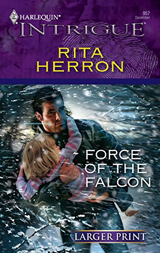 9780373887316: Force Of The Falcon