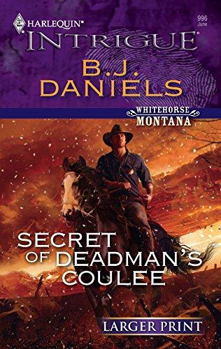 9780373887705: Secret of Deadman's Coulee (Whitehorse, Montana)