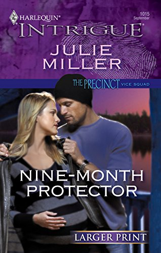 9780373887897: Nine-Month Protector (Harlequin Intrigue)